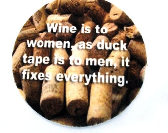 Funny Wine Absorbent Drink Coasters, set of four bar coasters, Wine humor, made in USA coasters, coaster gift for wine lovers