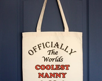 Nanny Tote bag, Officially Worlds Coolest Nanny shopping bag or market bag Nanny gift