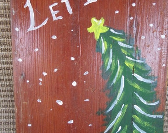 Reclaimed Wood Let it Snow Christmas Tree