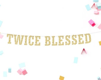 Twins Banner, Baby Shower Banner, Baby Banner, Twice Blessed, Nursery Decor, Gold Baby Shower, Gender Reveal, Multiples Shower