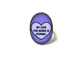 Adjustable Eternal Love Book Ring, Quote Jewelry, Book Page Jewelry, Bookworm Ring, Nerdy Book Jewelry, Book Page Ring, Book Lover Jewelry