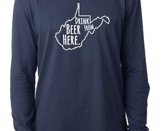 Craft Beer West Virginia- WV- Drink Beer From Here™ Long Sleeve Shirt
