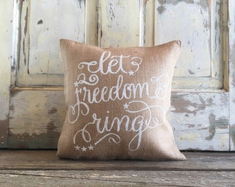 Pillow Cover | 'Let Freedom Ring' pillow | 4th of July pillow | July 4th | Patriotic pillow | 4th of July Decor | Summer Decor | Porch decor