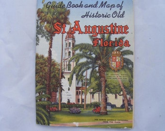1940s Vintage St Augustine Florida Pictorial Guide Book and Map, Vintage St. Augustine Souvenir Booklet