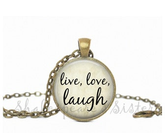 Laugh Necklace - Live, Love, Laugh - Inspirational Necklace - Affirmation Jewelry - Pendant Necklace