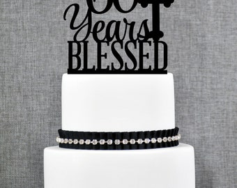 60 Years Blessed Cake Topper, Classy 60th Birthday Cake Topper, 60th Anniversary Cake Topper- (T247-60)