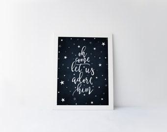 oh come let us adore him printable · christmas art print · christian christmas · holiday printable · christmas home decor · scripture print