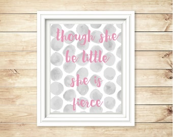 Grey + Pink Nursery Decor | Though She Be Little She is Fierce | Wall Hanging