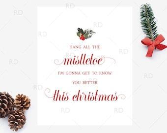 Hang all the mistletoe - PRINTABLE Wall Art / This Christmas Printable / Christmas Lyrics Art / This Christmas Lyrics Print