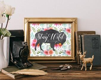 Buffalo Print, 8x10 Printable Art Print, Stay Wild Bison Print, Watercolor Flowers, Aqua and Pink, Nursery Art Print, Bison Poster, Bohemian