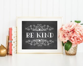 Be Kind Chalkboard Printable Art Print 8x10 Always Be Kind Poster, Inspirational Quote, Typography Print, Nursery Art Print, Home Decor