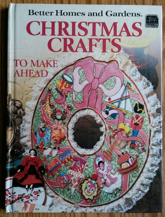 Better Homes Gardens Christmas Crafts Quilting Crochet
