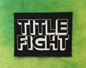 TITLE FIGHT Patch Pop Punk Band Words Letters Logo Rock Bands Punk Patches Black Canvas Fabric White Ink Screen Print Punx Hardcore