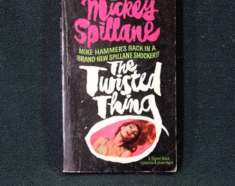 The Twisted Thing by Mickey Spillane, Vintage 1966 1st Printing Signet Books Paperback Mystery/Adventure #D2949 SCARCE!