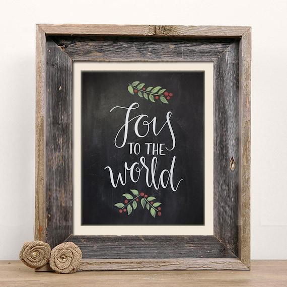 Joy to the World Chalkboard Christmas Print - Handlettered Calligraphy Christmas Decor
