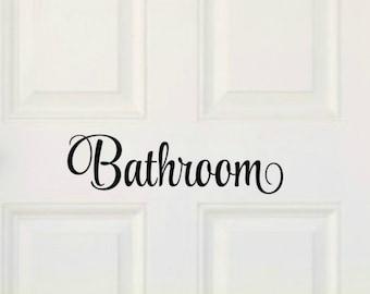 Bathroom Wall Decal Bathroom Door Decal Bathroom Decal Bathroom Vinyl Decal Bathroom Decal Bathroom Vinyl Lettering Bathroom Decor