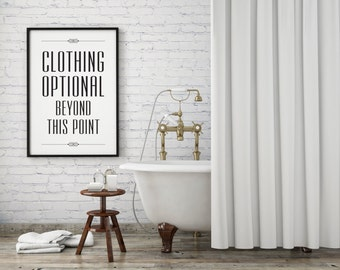"PDF Printable • ""Clothing Optional Beyond This Point"" • Instant Digital Download"