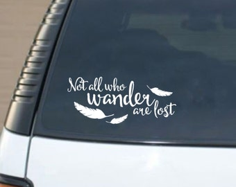 Not All Who Wander Are Lost Quote Vinyl Car Decal Sticker