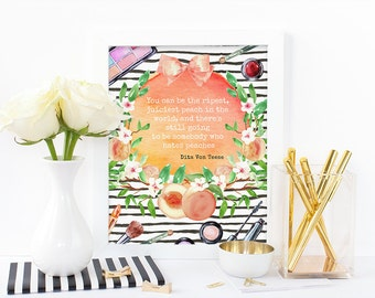 Digital print - Peaches and makeup - Dita Von Teese Quote, watercolor print, inspirational print,confidence print, instant digital download