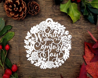 Christmas Bauble Papercut Template 'Wishing You Comfort & Joy' PDF SVG Printable Papercutting Template