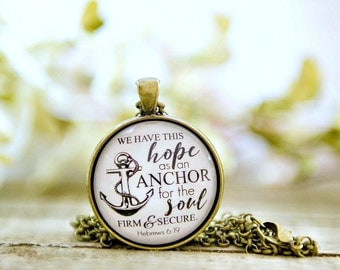 We have this hope, Hope, Anchor, Hebrews 6:19, Anchor pendant