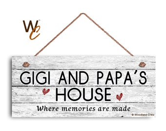 "GIGI and PAPA'S House Sign, Where Memories Are Made, Distressed Style, Gift For Grandparents, Indoor Outdoor 6"" x 14"" Sign, Made To Order"