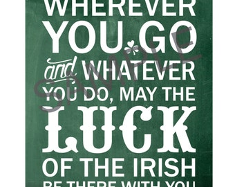 Irish 8x10 Print / Sign - Luck of the Irish Quote / Poem