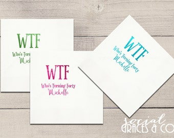 Who's Turning 40 - WTF Foil Personalized Birthday Napkins • Monogram Party Accessories • Celebration Parties • Letterpress Foil