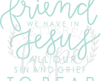 What a Friend We Have in Jesus Print