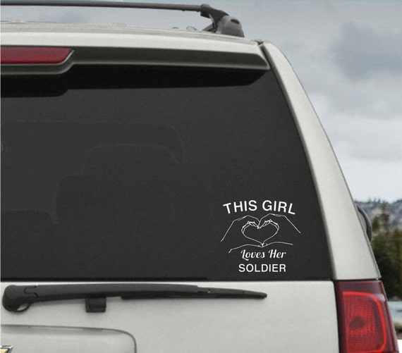 This Girl Loves Her Soldier Car Window Decal Sticker