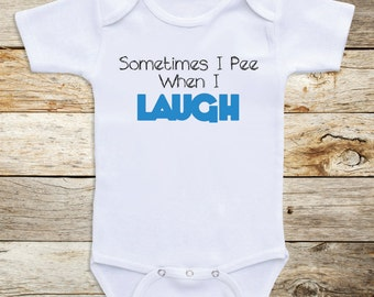 """Funny Baby Clothes """"Sometimes I Pee"""" Long or Short Sleeve for Boys or Girls, Baby Shower Gifts, Newborn Clothing, Baby Clothes C44"""