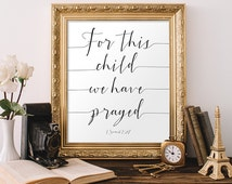 For this Child We Have Prayed Scripture Wall Art Christian Wall Art Calligraphy Quote Typography Wall Art Nursery Wall Art Watercolor Quote
