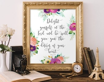 Christian Wall Art Delight yourself in the Lord Psalm 37:4 Bible Verse Print Christian Nursery Decor Scripture Printable