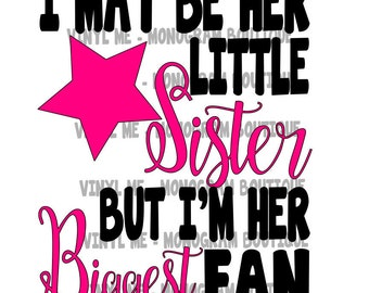 Little Sister / Biggest Fan SVG - CUT File