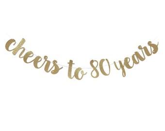 80th Birthday Decoration   80th Birthday Banner   Cheers to 80 Years   80 Birthday Decorations   80 Years Loved   80 Birthday Sign Decor