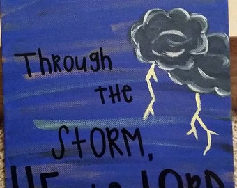 Throught the Storm, He is Lord