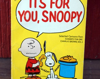 It's For You Snoopy/Selected Cartoons from Sunday's Fun Day Charlie Brown, vol. 1/Fawcett Crest/Charles M. Schulz/Peanuts Comic Strip book