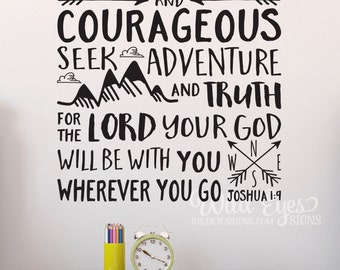 Be brave strong and courageous seek adventure and truth, Explorer Nursery, arrows, mountains,Vinyl wall decal Nursery Joshua 1:9 JOS1V9-0017
