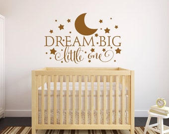 Dream Big Little One Wall Decal, Nursery Wall Decal, Nursery Decor, Bedroom  Decor