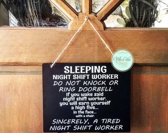Sleeping Night Shift - Night Shift Worker - Do Not Knock or Ring Doorbell - Night Shift - Graveyard Shift - Do Not Disturb - Funny Door Sign