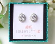Customized Bridesmaid Gift Bridesmaid Proposal Will You Be My Bridesmaid Earrings for Bridesmaids Silver Oval Earrings Pave Crystal E282