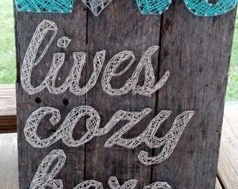 Love Lives Cozy Here String Art