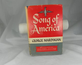 VINTAGE 1956 Autographed Song of America 1st Edition Book Inscribed Signed by Author George Mardikian Memoir Hard Back Dust Jacket First