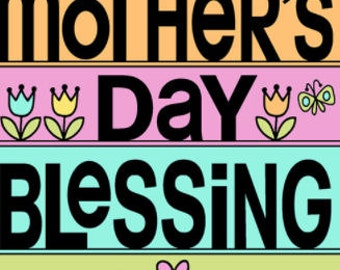 A Mother's Day Card, Greeting Card, Mother's Blessing, Card for Mom, Mother's Day Gift, Mom Gift