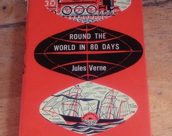 Round the world in 80 days - Jules Verne - Vintage hardcover book 1964
