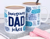 REDUCED Seconds Stock - Funny Mug: Emergency Dad Jokes - dad birthday gift - funny gift, gift for dad, dad mug