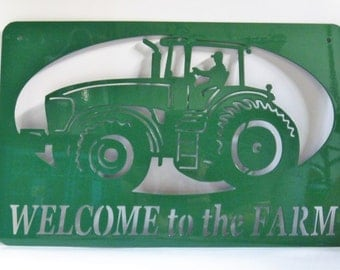 Welcome to the Farm metal tractor sign, farm sign, farmhouse sign, outdoor welcome sign, tractor welcome sign, Farm Welcome Sign, farmer