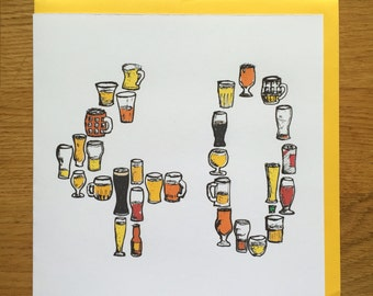 40th birthday card/ male drinking card beer
