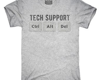 Tech Support Ctrl Alt Delete T-Shirt, Hoodie, Tank Top, Gifts