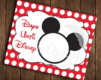 Disney Countdown | Days until Disney | 8x10 | Printable
